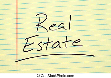 Real Estate On A Yellow Legal Pad