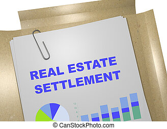 Real Estate Settlement concept - 3D illustration of 'REAL ...