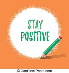 real, ser, comprometer, positive., uplifting, negócio, foto, mostrando, ficar, nota, optimista, showcasing, escrita, pensamentos