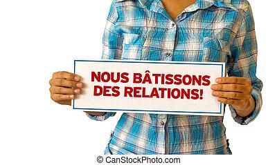 realationships, εμείς , χτίζω , french), (in