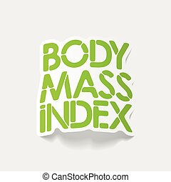 realistic design element: Body Mass Index