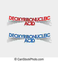 realistic design element: Deoxyribonucleic acid