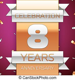 Realistic Eight Years Anniversary Celebration Design. Silver and golden ribbon, confetti on purple background. Colorful Vector template elements for your birthday party. Anniversary ribbon