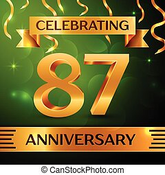 Realistic Eighty seven Years Anniversary Celebration Design. Confetti and gold ribbon on green background. Colorful Vector template elements for your birthday party. Anniversary ribbon