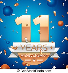 Realistic Eleven Years Anniversary Celebration Design. Golden numbers and silver ribbon, confetti on blue background. Colorful Vector template elements for your birthday party. Anniversary ribbon
