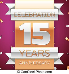 Realistic Fifteen Years Anniversary Celebration Design. Silver and golden ribbon, confetti on purple background. Colorful Vector template elements for your birthday party. Anniversary ribbon