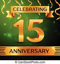 Realistic Fifteen Years Anniversary Celebration Design. Confetti and gold ribbon on green background. Colorful Vector template elements for your birthday party. Anniversary ribbon