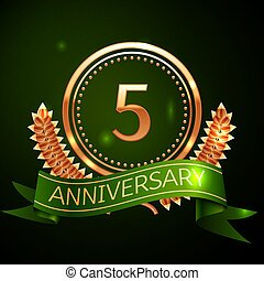 Realistic Five Years Anniversary Celebration Design with Golden Ring and Laurel Wreath, green ribbon on green background. Colorful Vector template elements for your birthday celebrating party