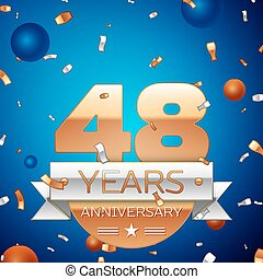 Realistic Forty eight Years Anniversary Celebration Design. Golden numbers and silver ribbon, confetti on blue background. Colorful Vector template elements for your birthday party