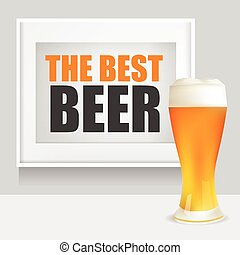 Realistic Glass of Beer and Frame with The Best Beer Text. Vector Illustration.