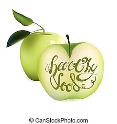 Realistic Green Apple and Half Sliced Apple with Lettering Calligraphic Text Healthy Food. Vector Illustration Isolated On White Background.