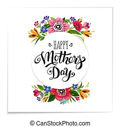 Realistic Happy Mother's Day greeting card with flowers. Elegant hand drawn lettering Happy Mother's Day.
