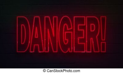 realistic neon written danger for decoration and covering on the wall background.