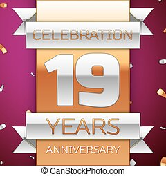 Realistic Nineteen Years Anniversary Celebration Design. Silver and golden ribbon, confetti on purple background. Colorful Vector template elements for your birthday party. Anniversary ribbon