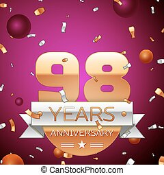 Realistic Ninety eight Years Anniversary Celebration Design. Golden numbers and silver ribbon, confetti on purple background. Colorful Vector template elements for your birthday party