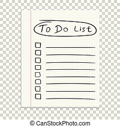 Realistic paper note. To do list icon with hand drawn text. School business diary. Office stationery notebook on isolated background