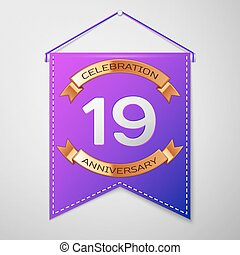 Realistic Purple pennant with inscription Nineteen Years Anniversary Celebration Design on grey background. Golden ribbon. Colorful template elements for your birthday party. Vector illustration