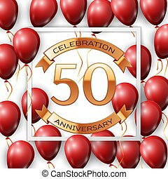 Realistic red balloons with ribbon in centre golden text fifty years anniversary celebration with ribbons in white square frame over white background. Vector illustration