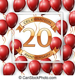 Realistic red balloons with ribbon in centre golden text twenty years anniversary celebration with ribbons in white square frame over white background. Vector illustration