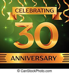 Realistic Thirty Years Anniversary Celebration Design. Confetti and gold ribbon on green background. Colorful Vector template elements for your birthday party. Anniversary ribbon