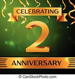 Realistic Two Years Anniversary Celebration Design. Confetti and gold ribbon on green background. Colorful Vector template elements for your birthday party. Anniversary ribbon