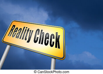 reality check - Reality check up for real life events and...