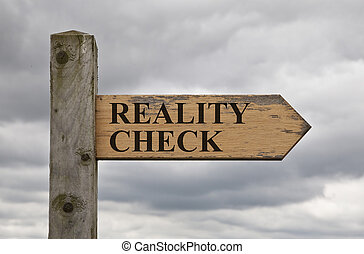 Reality Check Wooden Sign