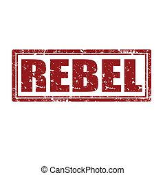 Rebel-stamp - Grunge rubber stamp with word Rebel, vector ...