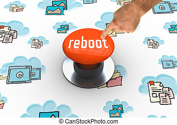 Reboot against orange push button - The word reboot and hand...