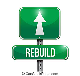 Rebuild road sign illustration design over a white ...