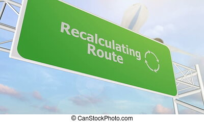 Recalculating Route airport road sign