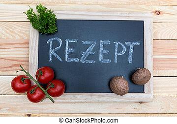 receipe - chalkboard with the german word for receipt writen...