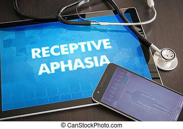 receptivo, aphasia, (communication, disorder), diagnóstico, concepto médico, en, tableta, pantalla, con, estetoscopio