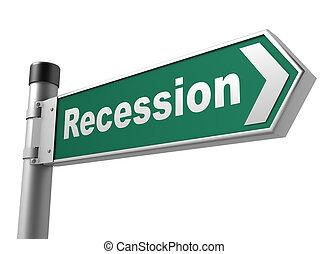 recesión, muestra del camino