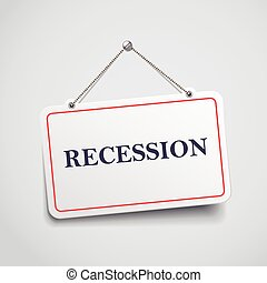 recession hanging sign