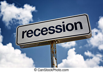 Recession street sign