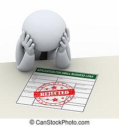 rechazo, empresa / negocio, préstamo, después, trastorno, aplicación, hombre, 3d