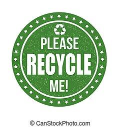 reciclar, mí, por favor, estampilla