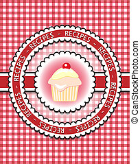 Gingham recipe book cover with cupcake. Scrapbook style. EPS10 vector format.
