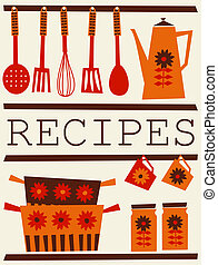 Illustration of kitchen accessories in retro style. Recipe card design.