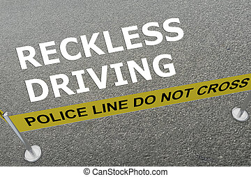 Reckless Driving concept - 3D illustration of 'RECKLESS...