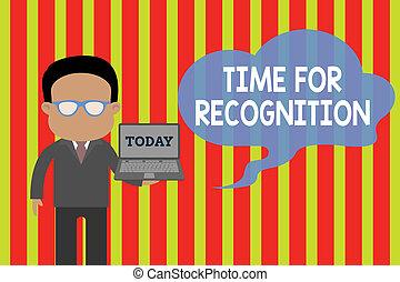 recognition., tekst, natuur, acknowledgement, open, betekenis, vervelend, concept, stimulus, art., handschrift, brillen, tussen, interval, vasthouden, tijd, man, draagbare computer, foto, staand, kostuum