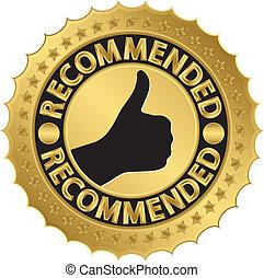 Recommended golden label, vector illustration