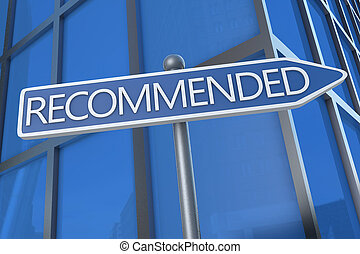 Recommended - illustration with street sign in front of ...