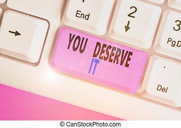 reconnaissance, fait, quelque chose, deserve, showcasing, photo, puits, note, it., business, award., écriture, projection, vous, récompense