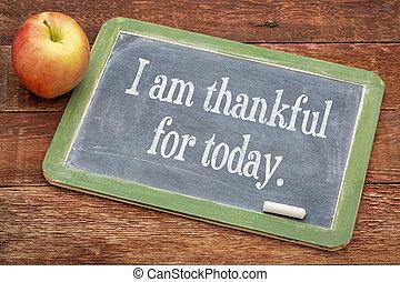 reconnaissant, aujourd'hui