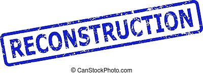 Blue RECONSTRUCTION stamp on a white background. Flat vector grunge stamp with RECONSTRUCTION message is placed inside rounded rectangular frame. Imprint with grunge texture.