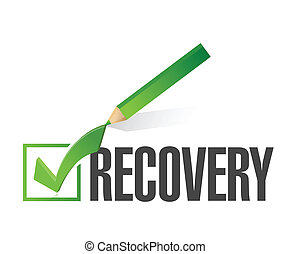 recovery check mark illustration design over a white ...