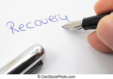 recovery concept with word written on paper and pen