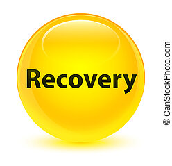 Recovery glassy yellow round button